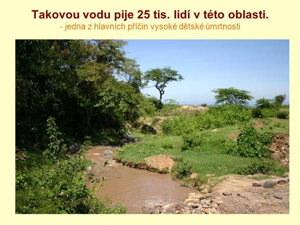 Takovou vodu pije 25 tis. lidí v této oblasti
