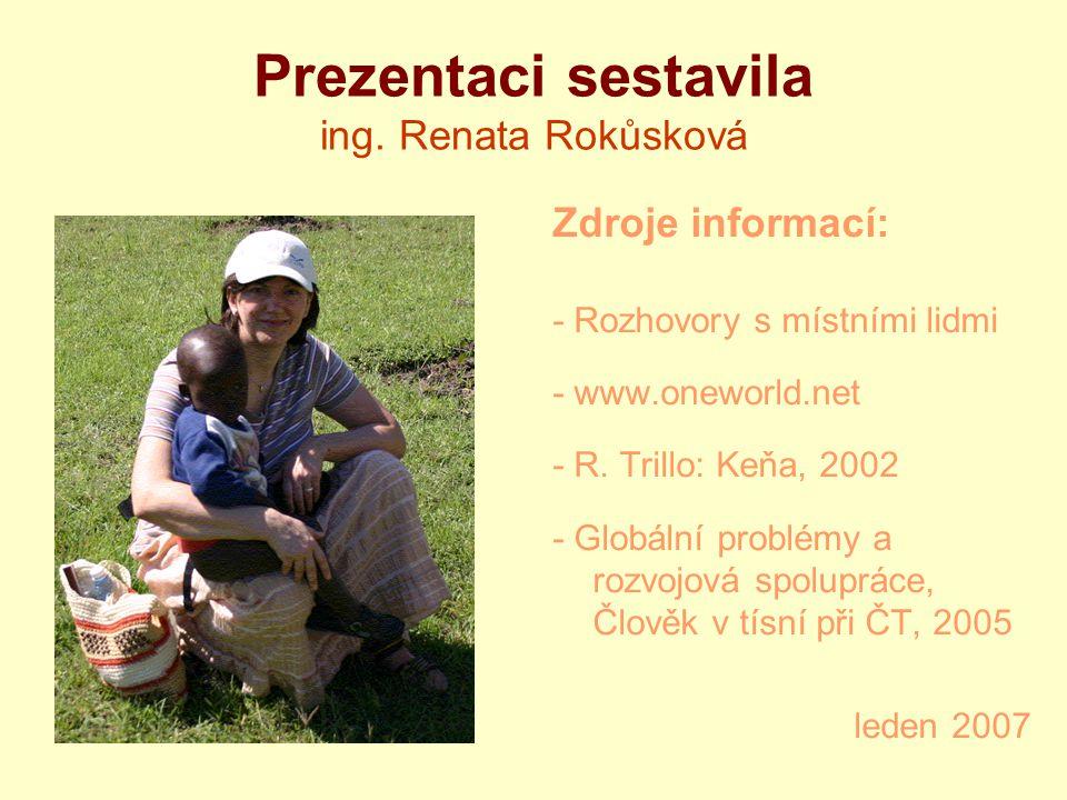 Prezentaci sestavila ing. Renata Rokůsková