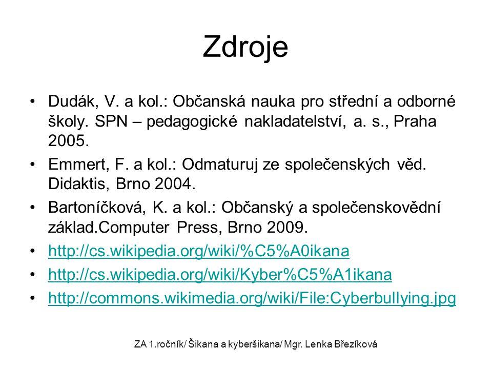 ZA 1.ročník/ Šikana a kyberšikana/ Mgr. Lenka Březíková