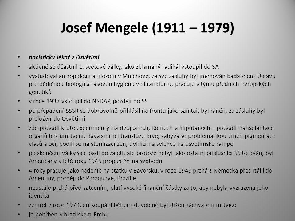 Josef Mengele (1911 – 1979) nacistický lékař z Osvětimi