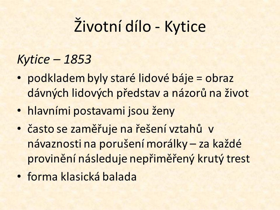 Životní dílo - Kytice Kytice – 1853