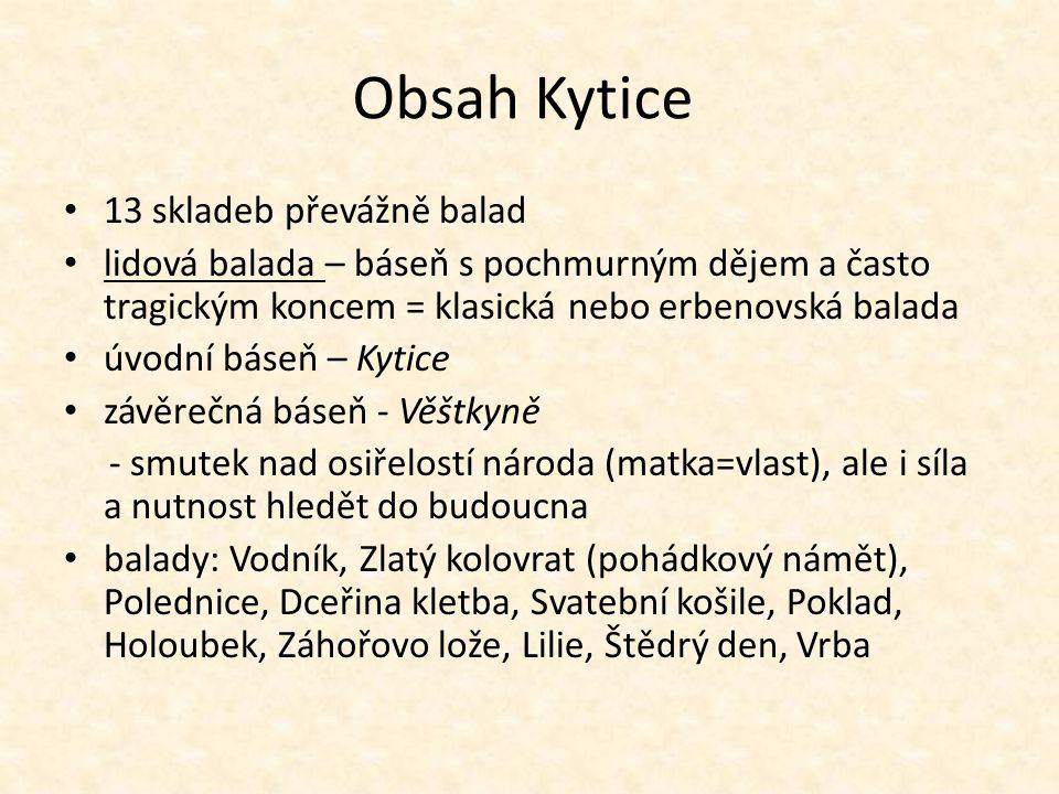 Obsah Kytice 13 skladeb převážně balad