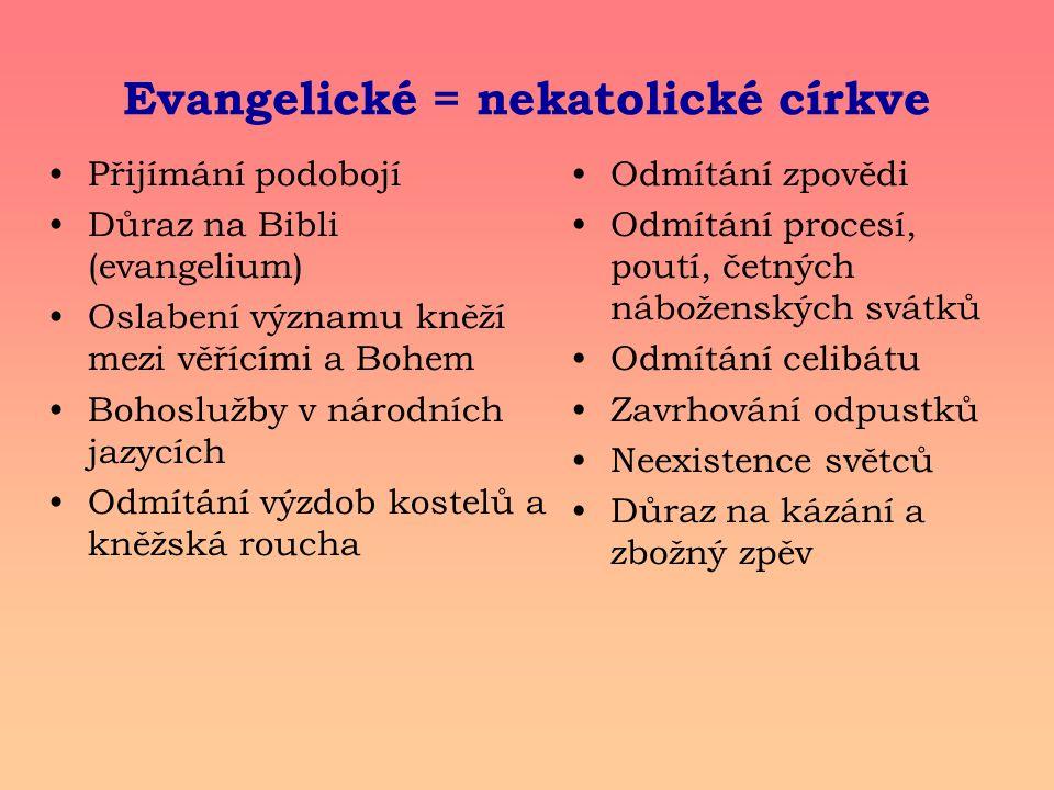 Evangelické = nekatolické církve