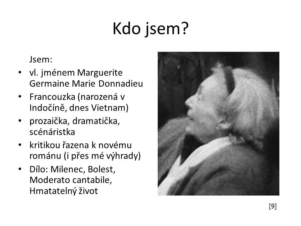 Kdo jsem Jsem: vl. jménem Marguerite Germaine Marie Donnadieu