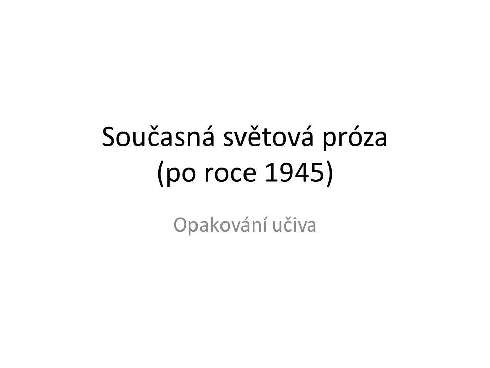 Současná světová próza (po roce 1945)
