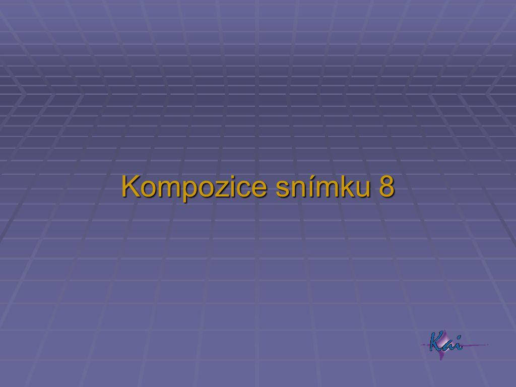 Kompozice snímku 8