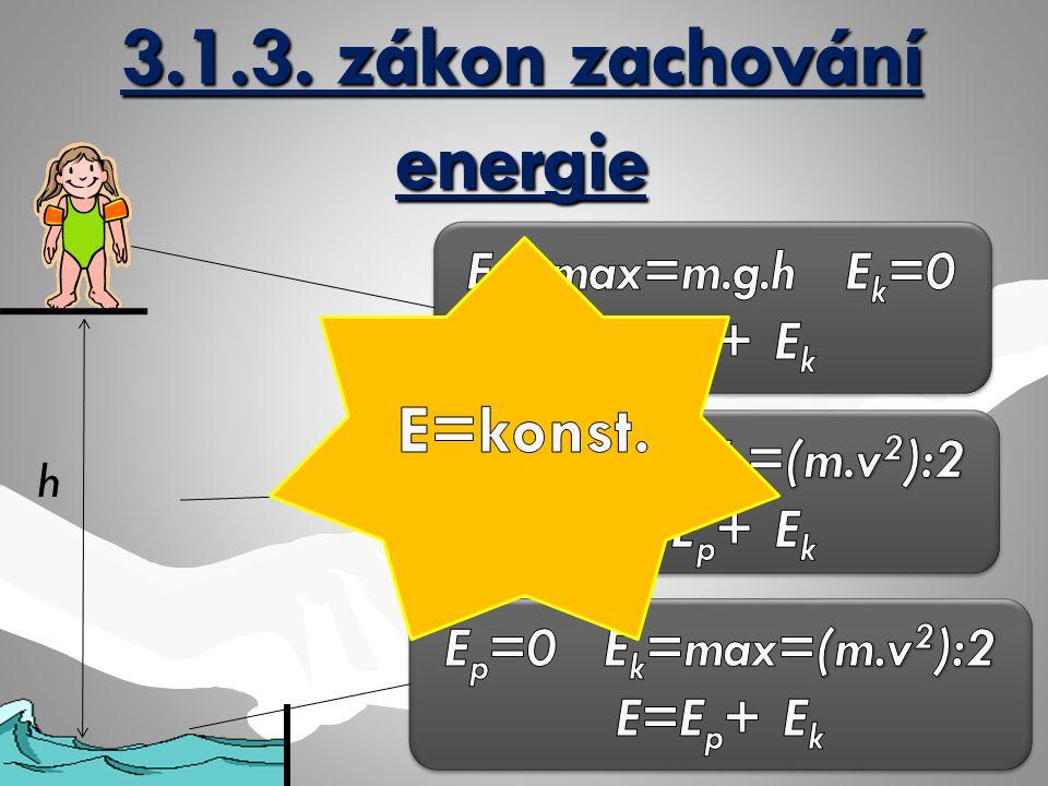 3.1.3. zákon zachování energie