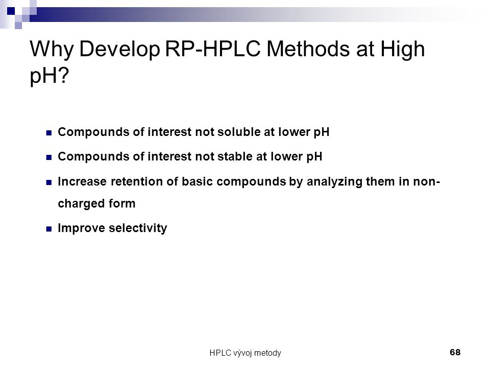Why Develop RP-HPLC Methods at High pH