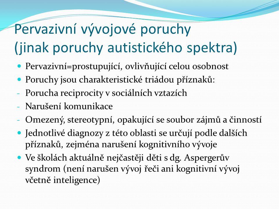 Pervazivní vývojové poruchy (jinak poruchy autistického spektra)