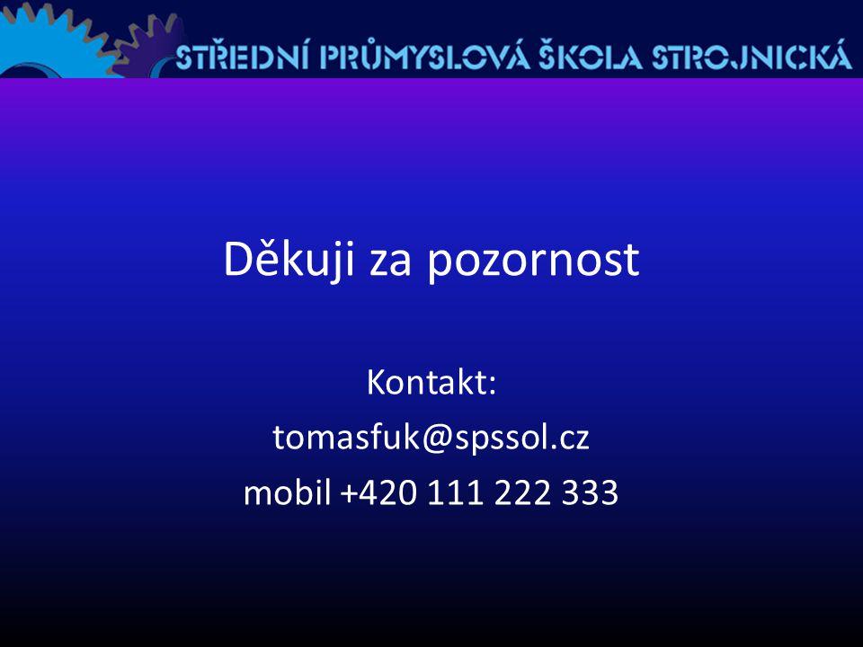 Kontakt: tomasfuk@spssol.cz mobil +420 111 222 333