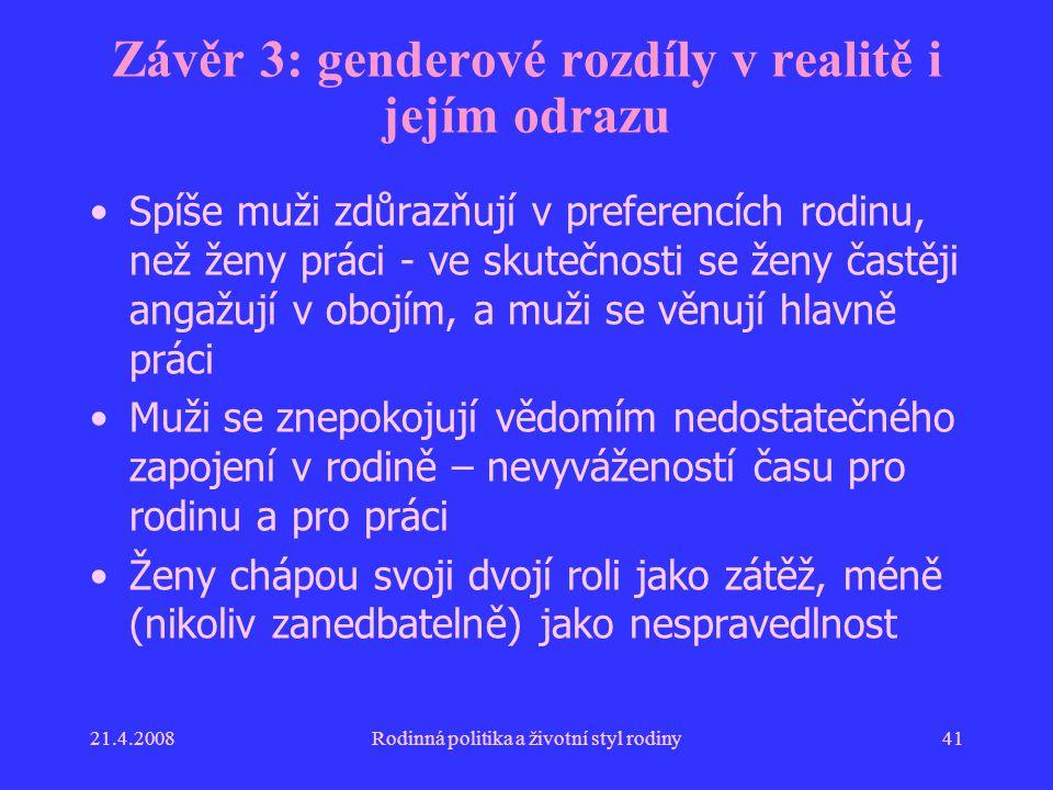 Závěr 3: genderové rozdíly v realitě i jejím odrazu