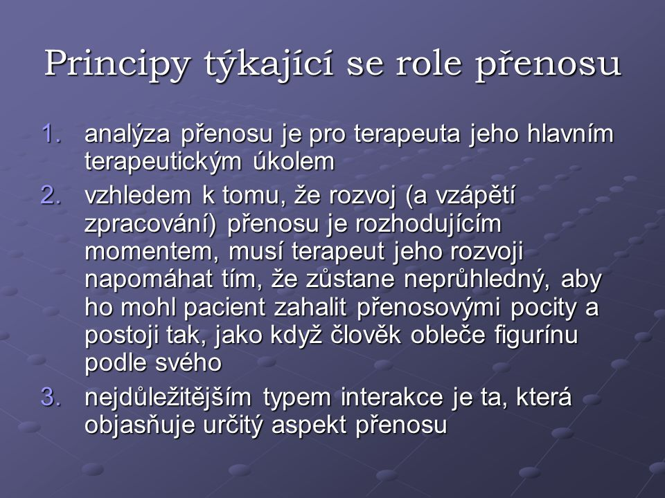 Principy týkající se role přenosu
