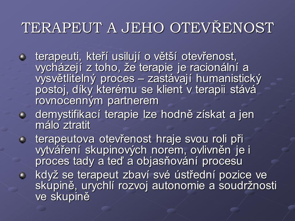 TERAPEUT A JEHO OTEVŘENOST