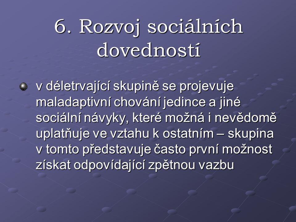 6. Rozvoj sociálních dovedností