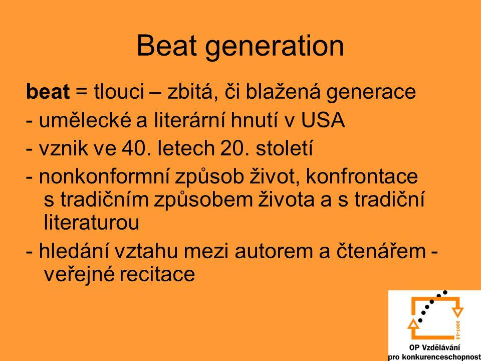 Beat generation beat = tlouci – zbitá, či blažená generace