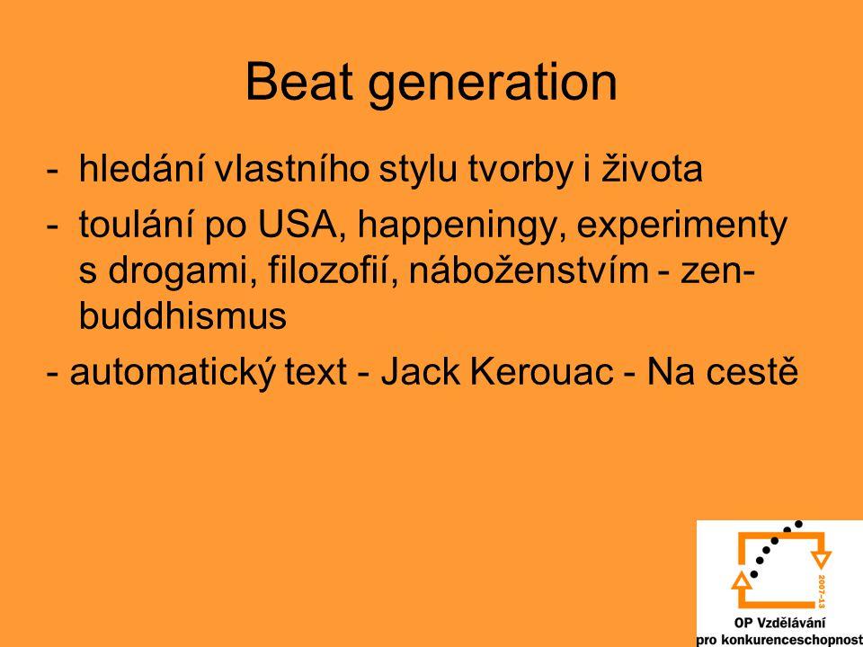 Beat generation hledání vlastního stylu tvorby i života