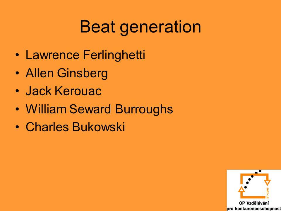 Beat generation Lawrence Ferlinghetti Allen Ginsberg Jack Kerouac