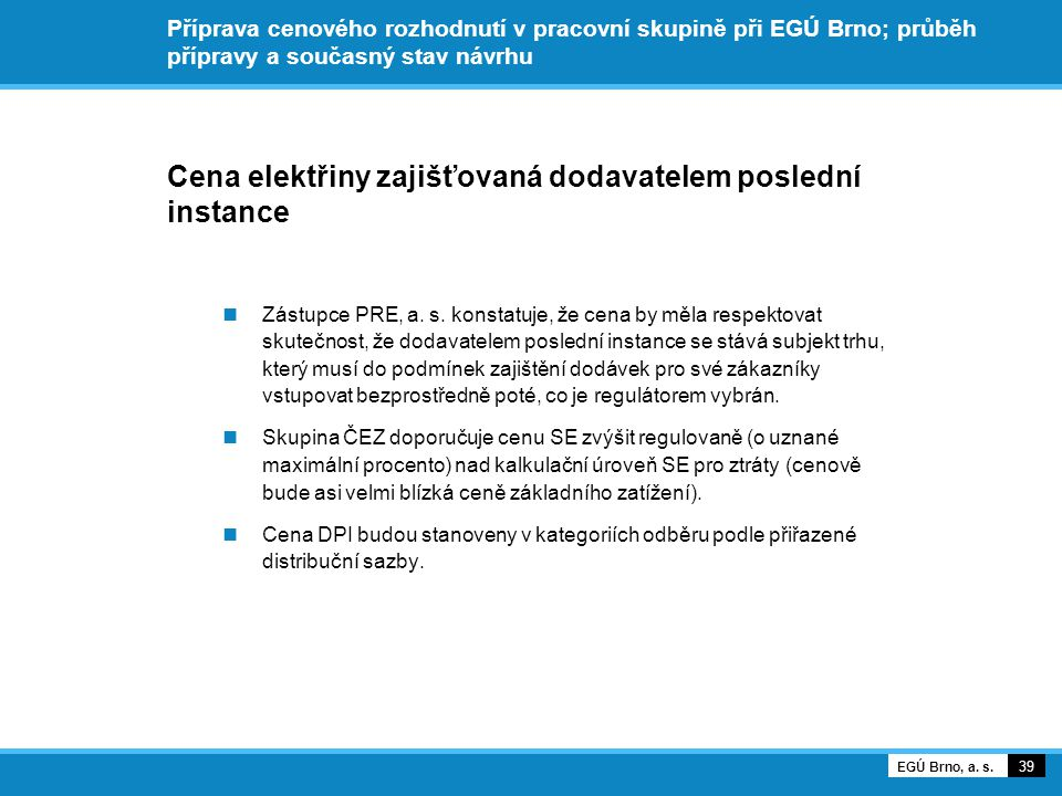 Cena elektřiny zajišťovaná dodavatelem poslední instance
