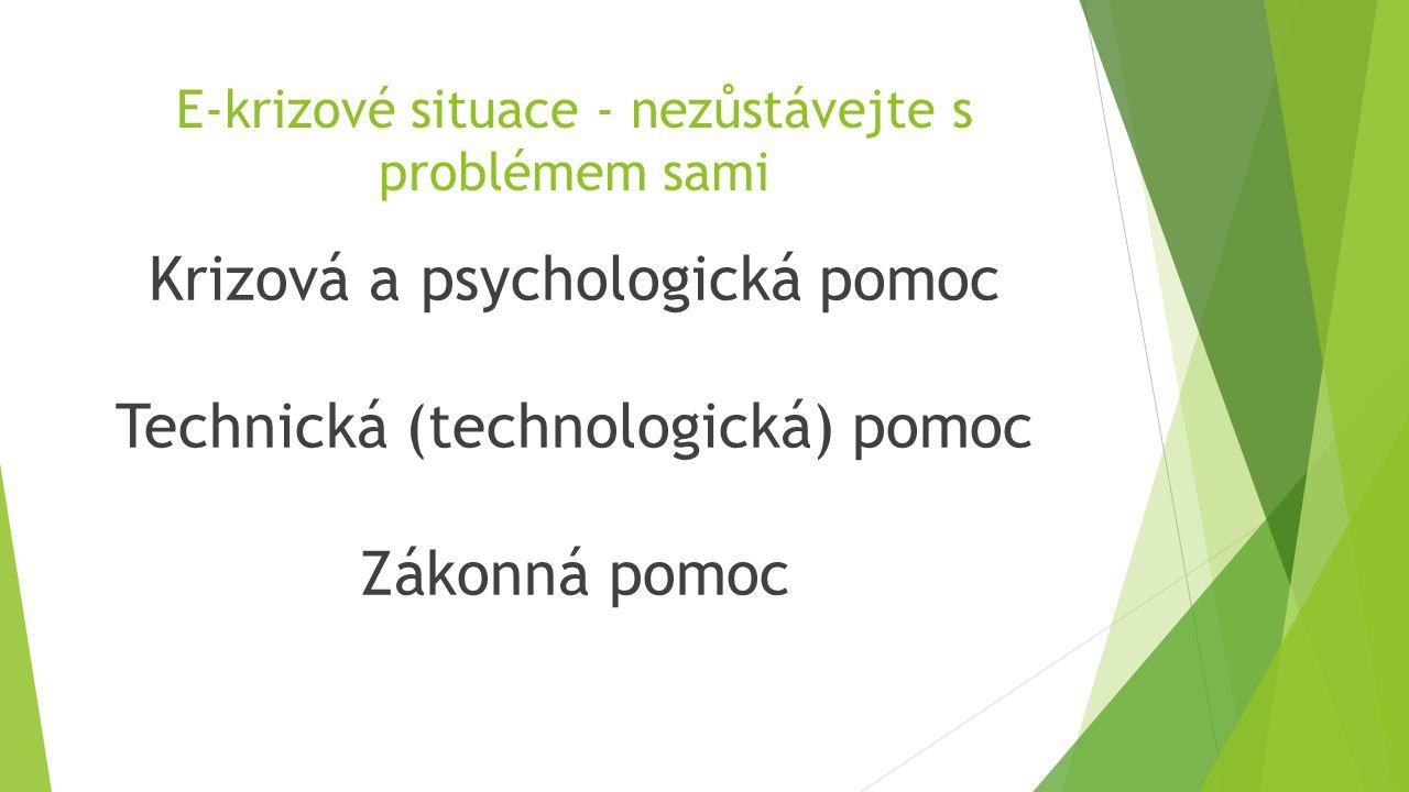 E-krizové situace - nezůstávejte s problémem sami