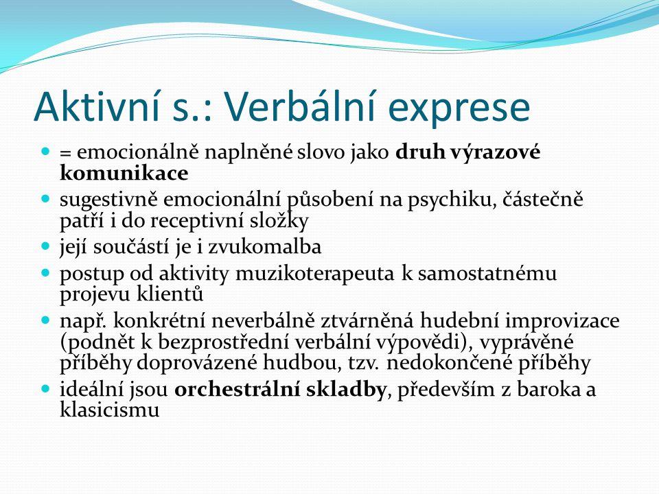 Aktivní s.: Verbální exprese