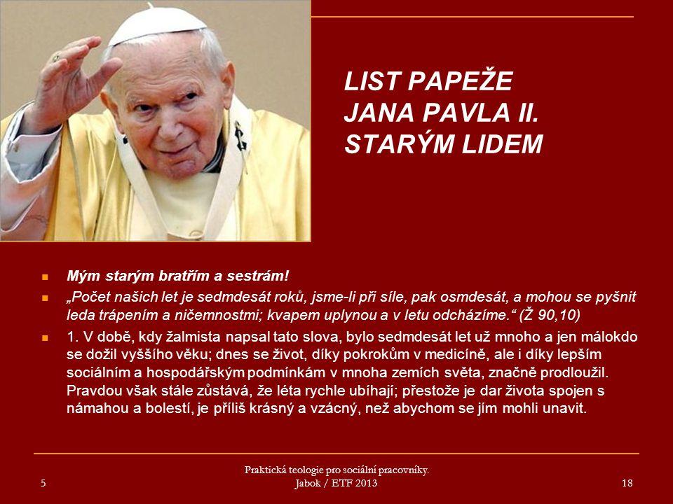 LIST PAPEŽE JANA PAVLA II. STARÝM LIDEM