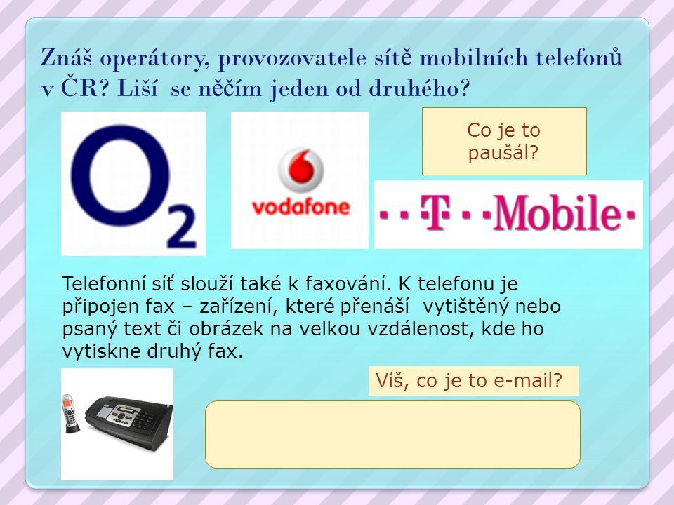 Znáš operátory, provozovatele sítě mobilních telefonů v ČR