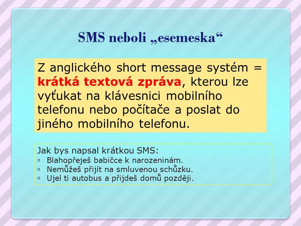 "SMS neboli ""esemeska"