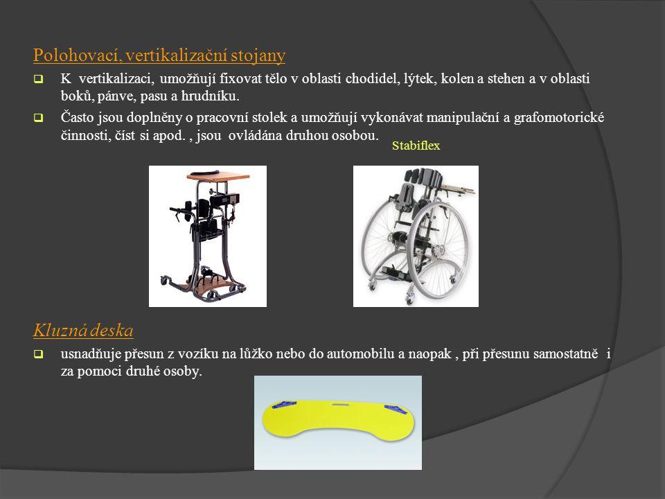 Polohovací, vertikalizační stojany