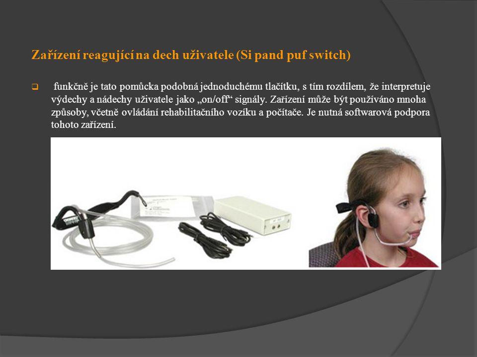 Zařízení reagující na dech uživatele (Si pand puf switch)