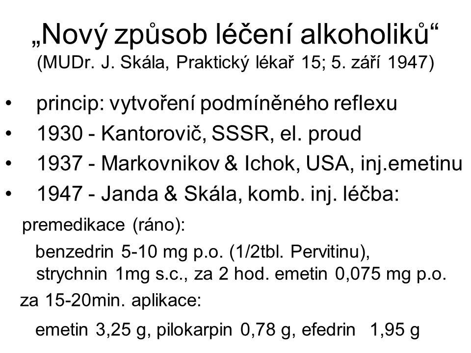 """""""Nový způsob léčení alkoholiků (MUDr. J. Skála, Praktický lékař 15; 5"""