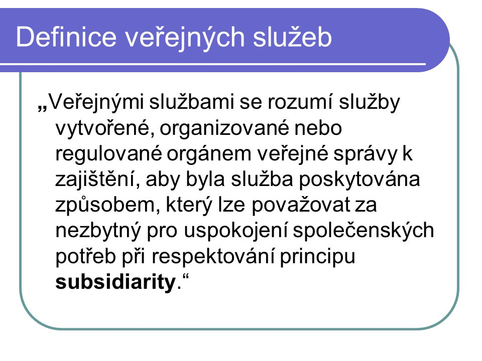 Definice veřejných služeb