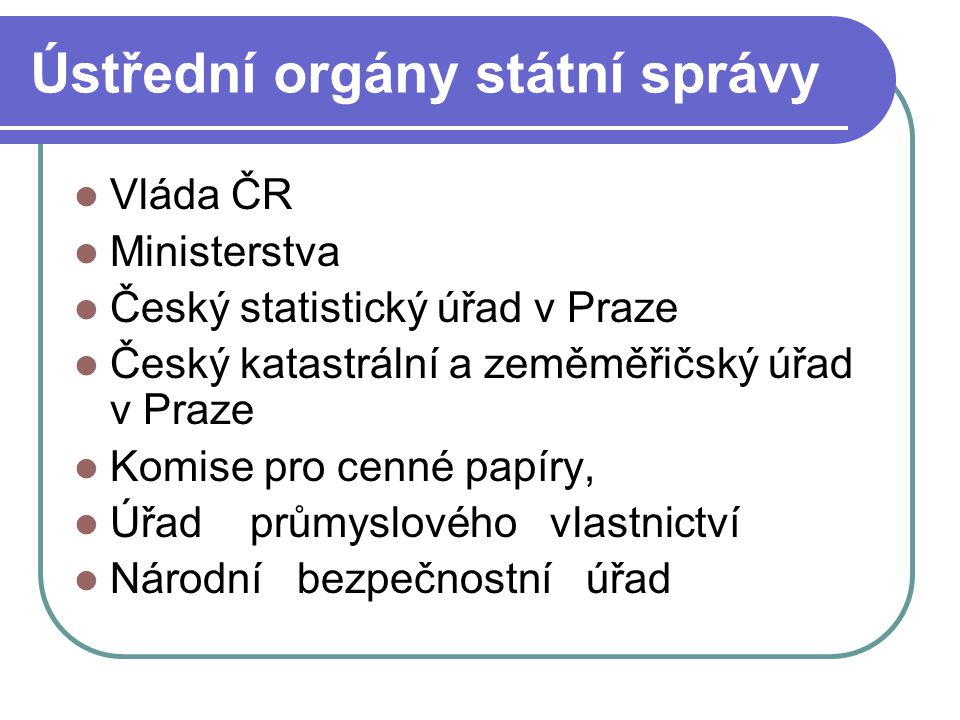 Ústřední orgány státní správy