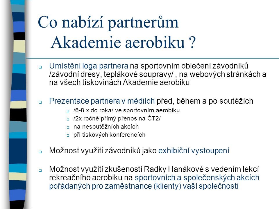 Co nabízí partnerům Akademie aerobiku
