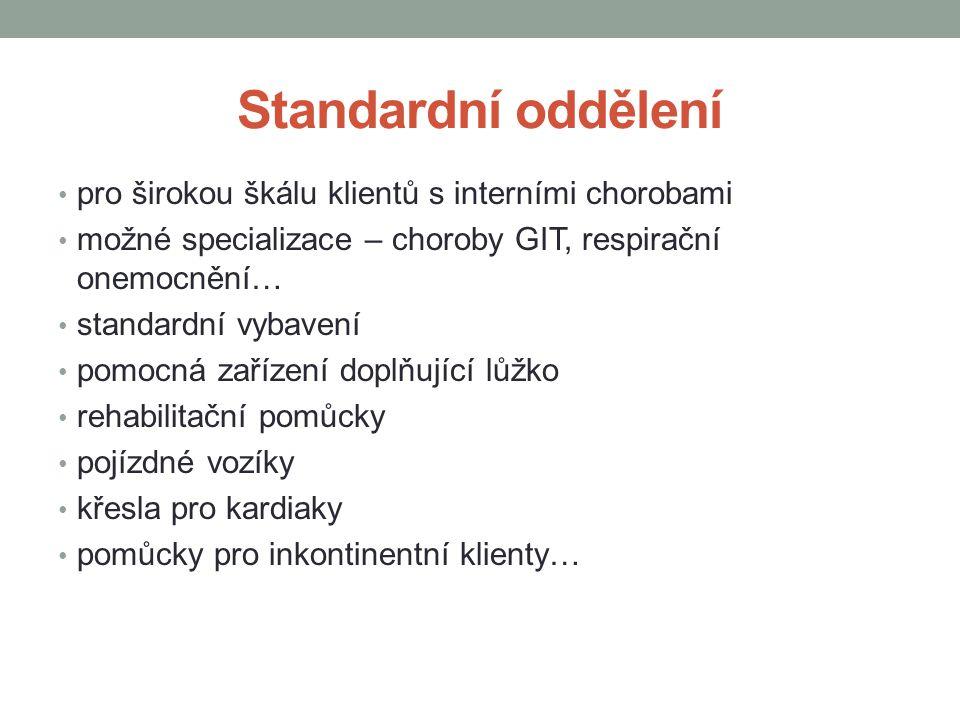 Standardní oddělení pro širokou škálu klientů s interními chorobami