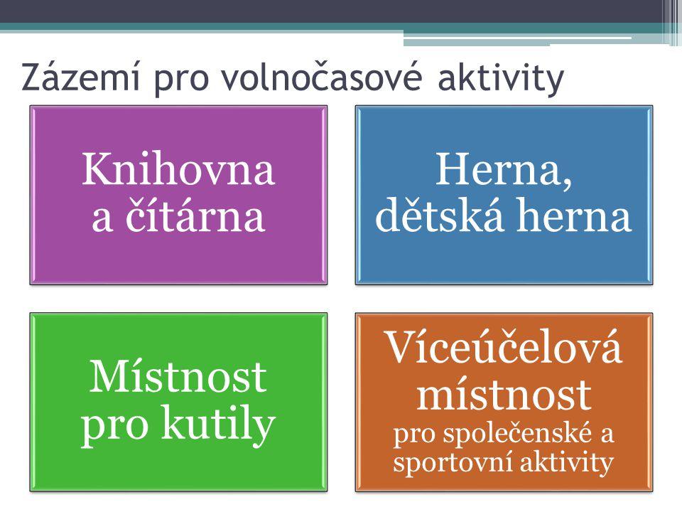 Zázemí pro volnočasové aktivity