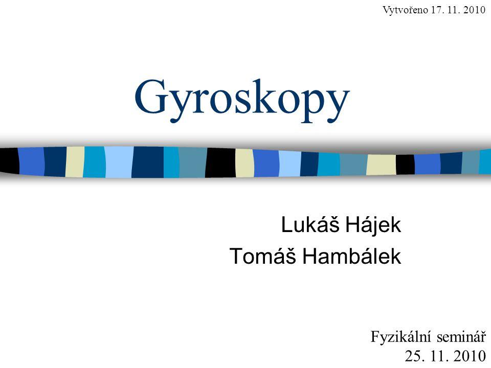 Lukáš Hájek Tomáš Hambálek