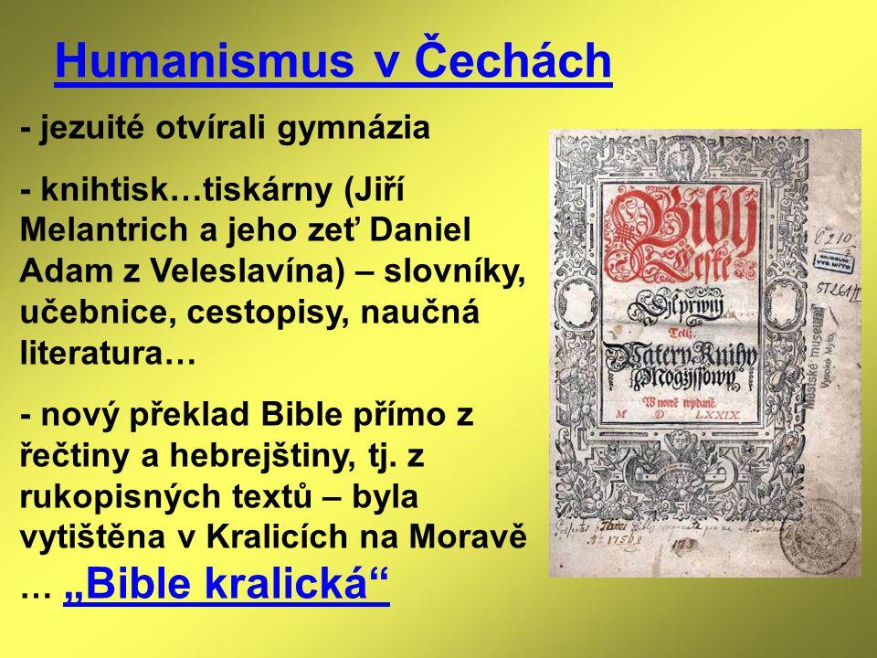 Humanismus v Čechách - jezuité otvírali gymnázia