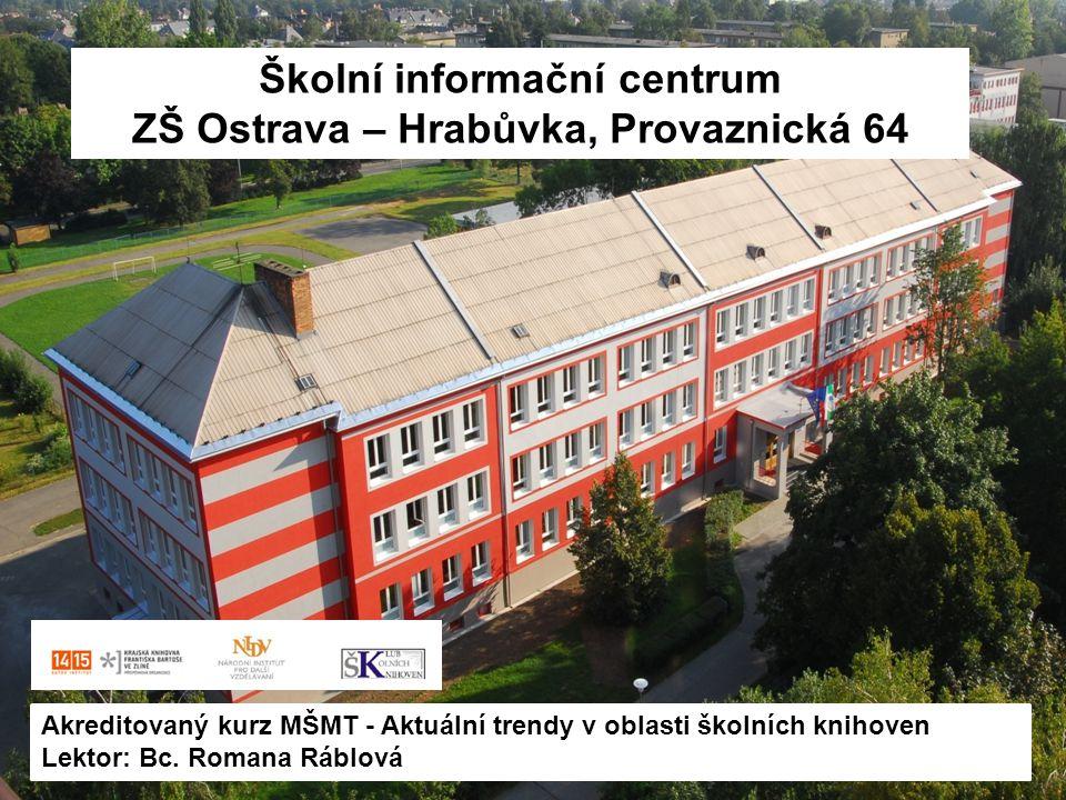 Školní informační centrum ZŠ Ostrava – Hrabůvka, Provaznická 64