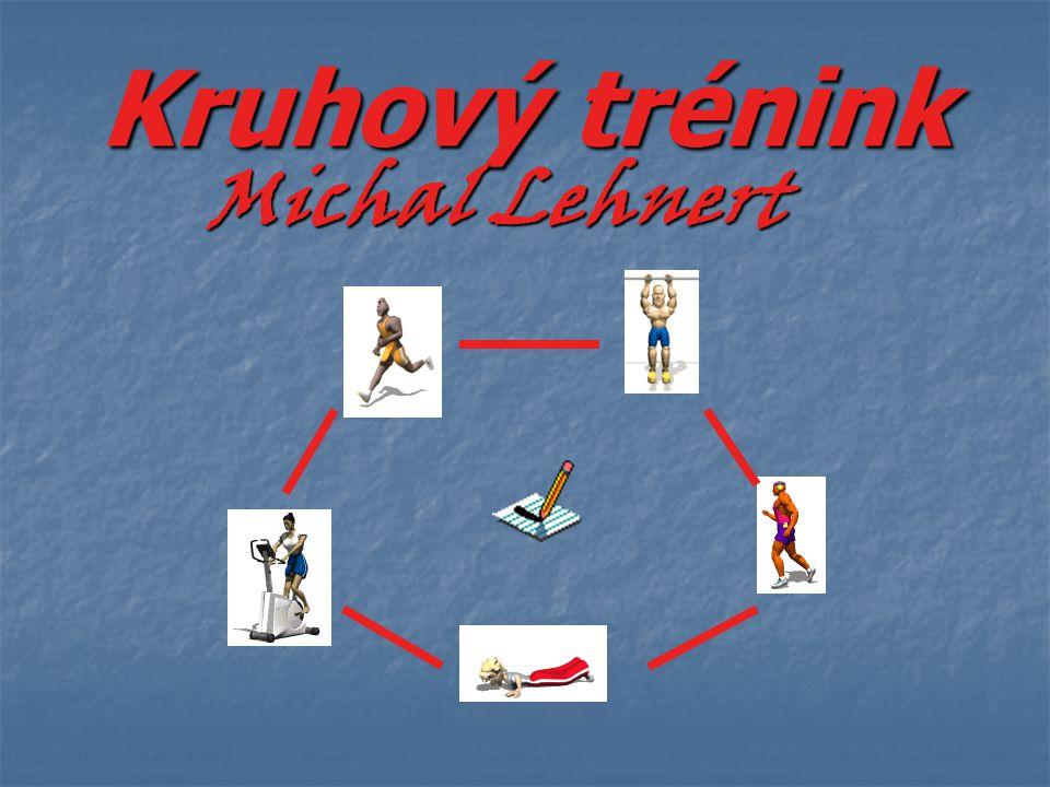 Kruhový trénink Michal Lehnert