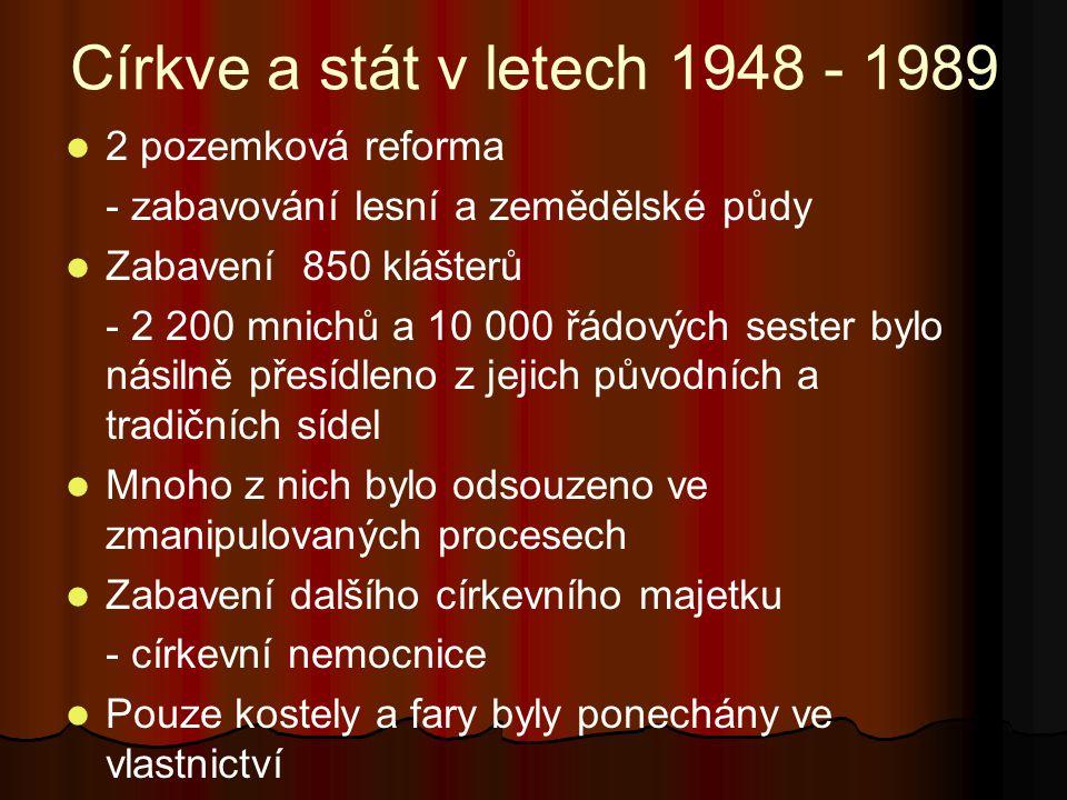 Církve a stát v letech 1948 - 1989 2 pozemková reforma