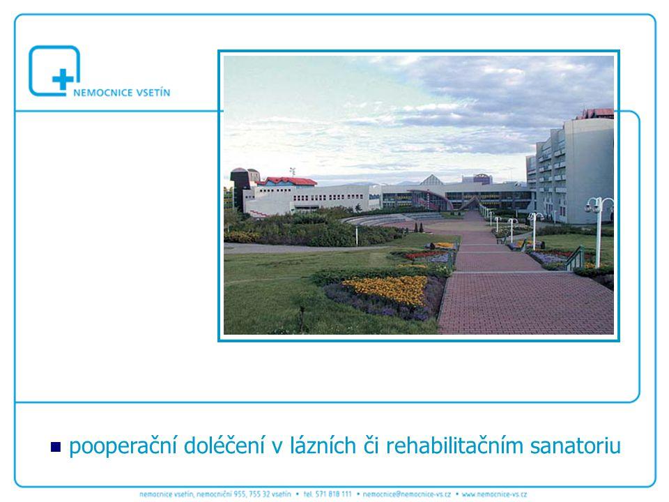 pooperační doléčení v lázních či rehabilitačním sanatoriu
