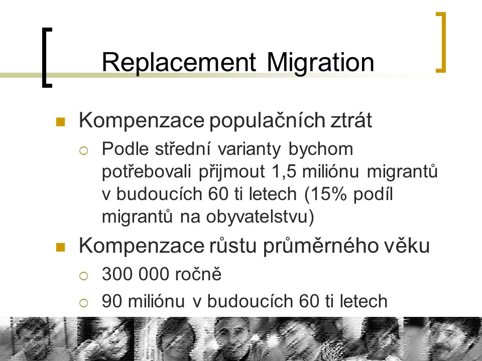 Replacement Migration