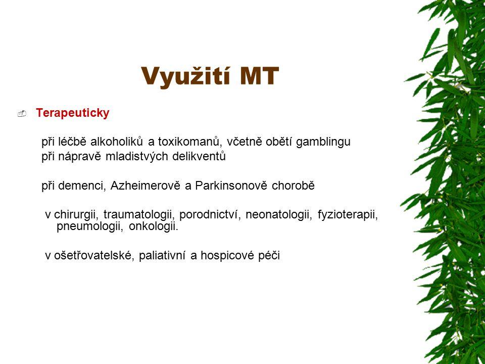 Využití MT Terapeuticky
