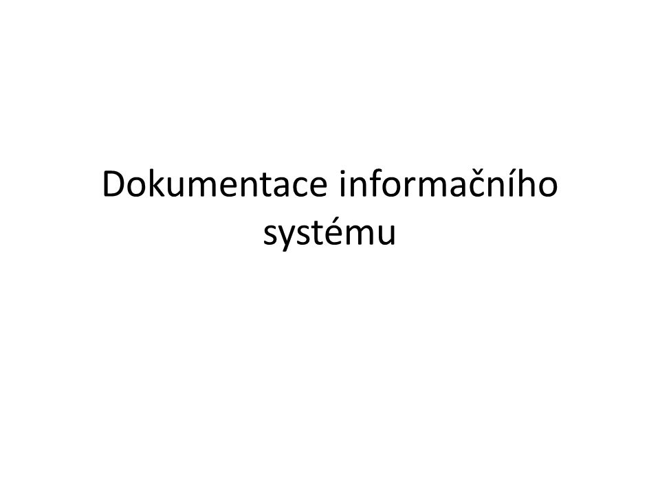 Dokumentace informačního systému