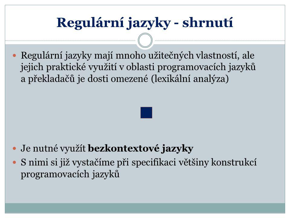 Regulární jazyky - shrnutí