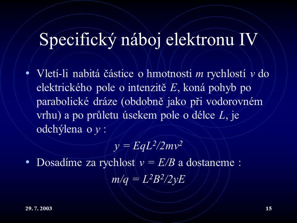 Specifický náboj elektronu IV