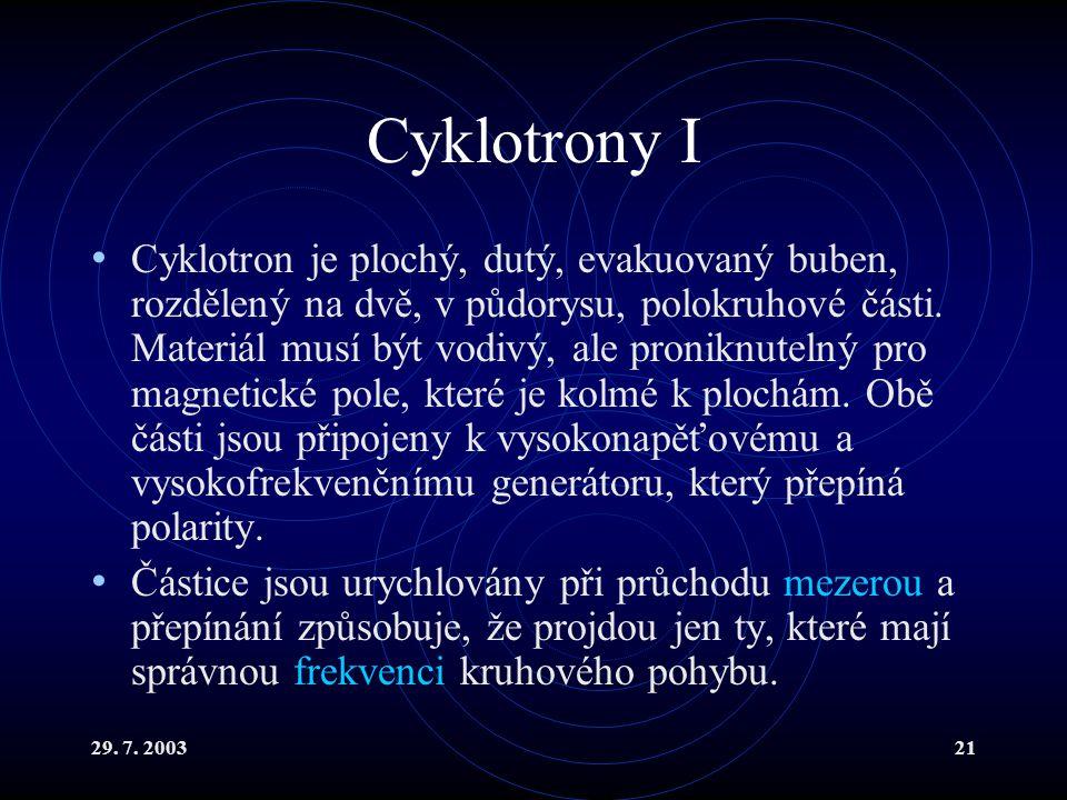Cyklotrony I