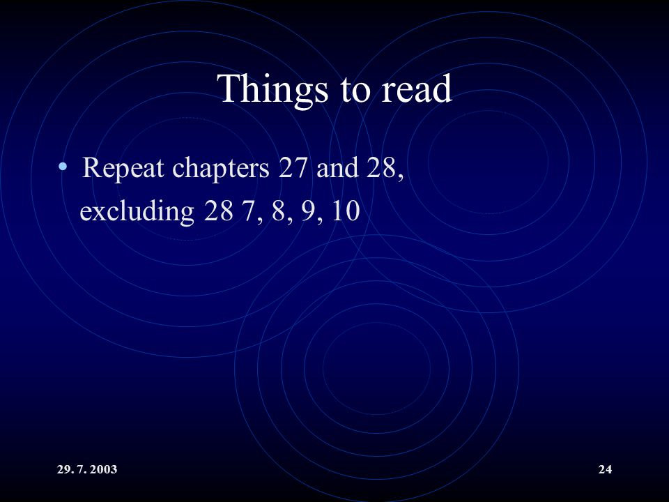 Things to read Repeat chapters 27 and 28, excluding 28 7, 8, 9, 10
