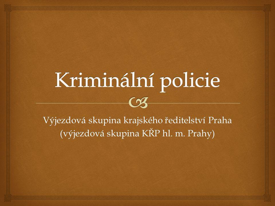 Kriminální policie Výjezdová skupina krajského ředitelství Praha