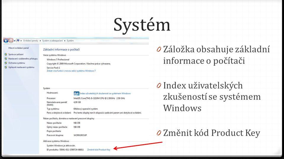 Systém Záložka obsahuje základní informace o počítači